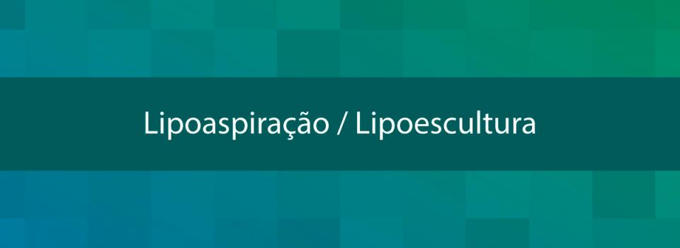 Lipoaspiração---Lipoescultura