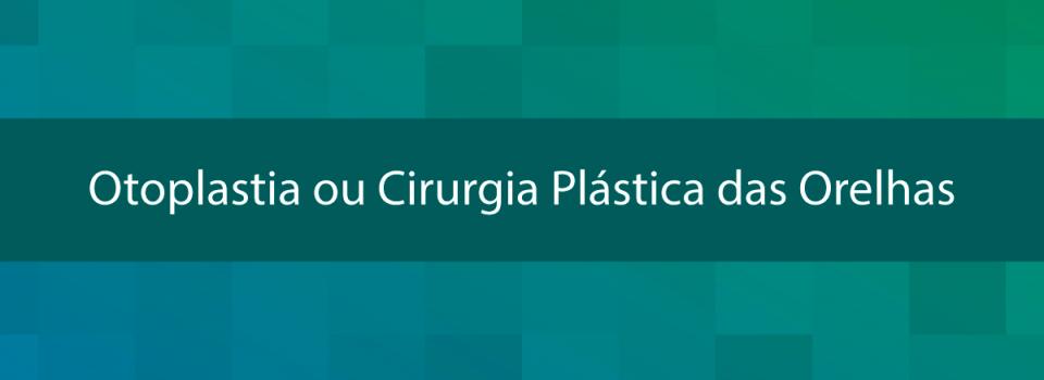 Otoplastia-ou-Cirurgia-Plástica-das-Orelhas