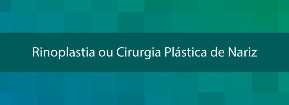 Rinoplastia-ou-Cirurgia-Plástica-de-Nariz